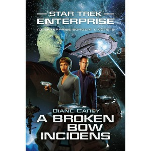 Star Trek: Enterprise - A Broken Bow-incidens